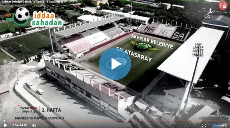Akhisar Galatasaray Maç Özeti