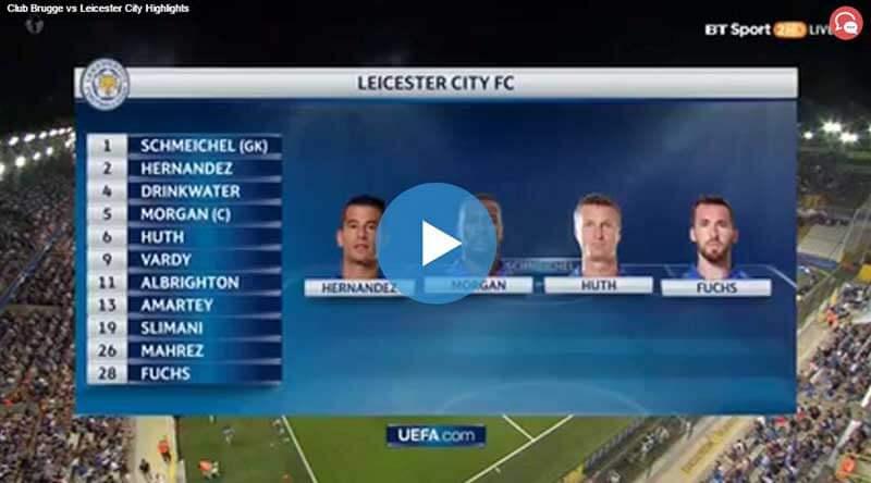 Club Brugge Leicester City Maçı Özeti