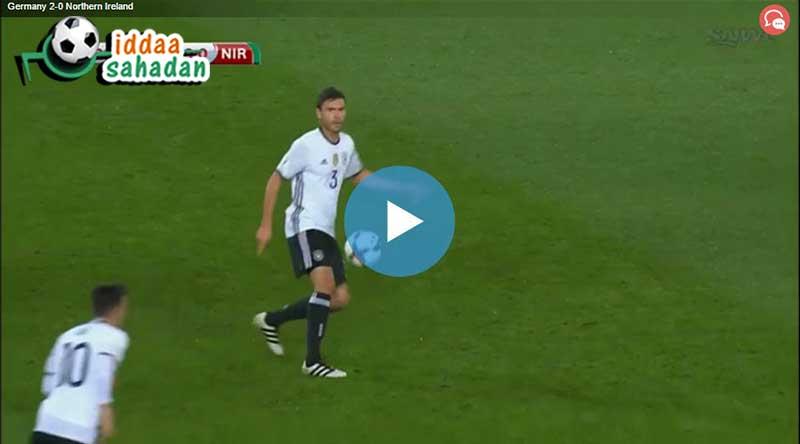 Almanya Kuzey İrlanda Maç Özeti