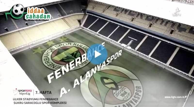 Fenerbahçe Alanyaspor Maç Özeti