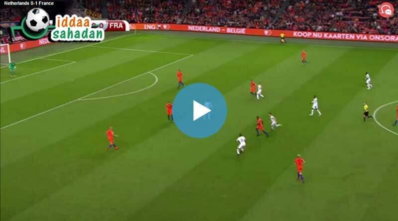 Hollanda Fransa Maç Özeti