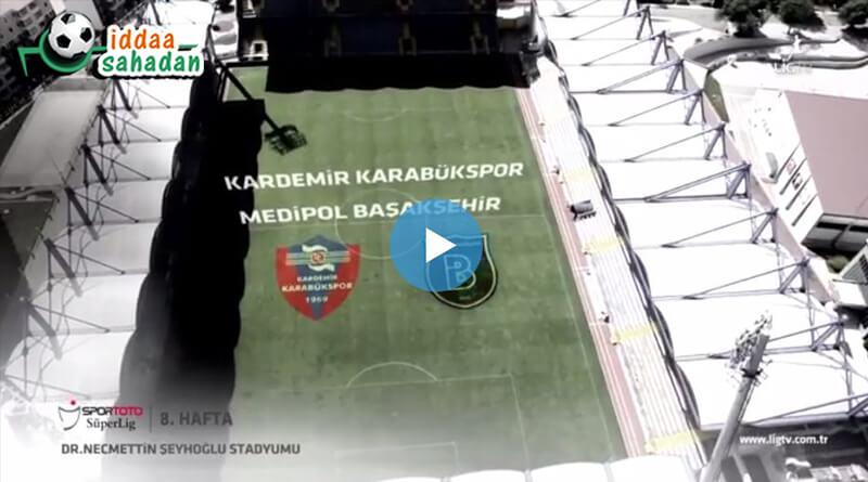 Karabükspor Başakşehir Maç Özeti