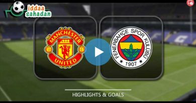 Manchester United 4 – 1 Fenerbahçe Geniş Maç Özeti