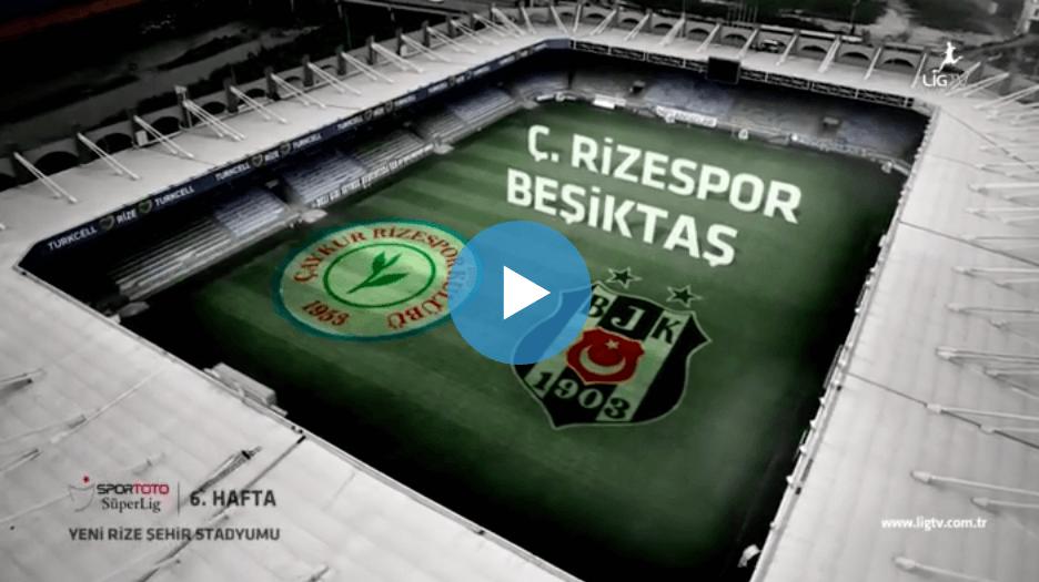 Rizespor Beşiktaş Maçı Özeti