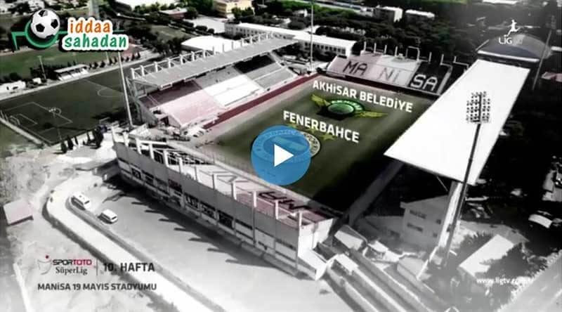 Akhisarspor Fenerbahçe Maç Özeti