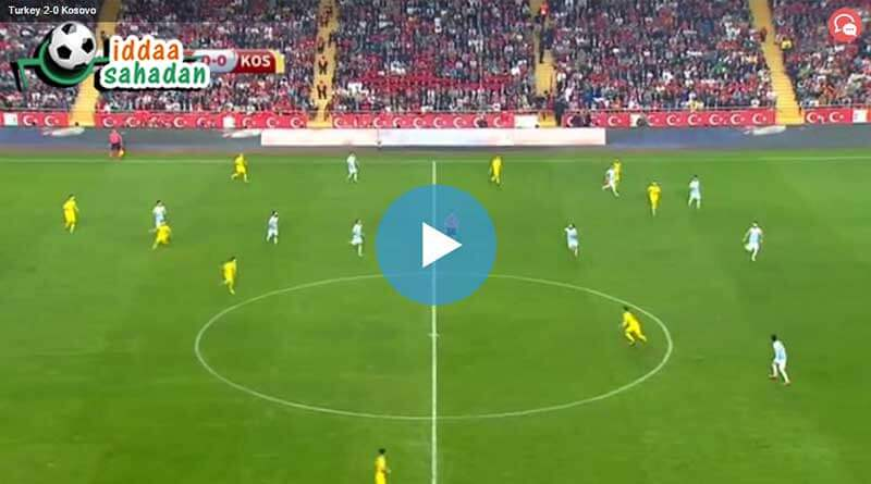 Türkiye Kosovo Maç Özeti