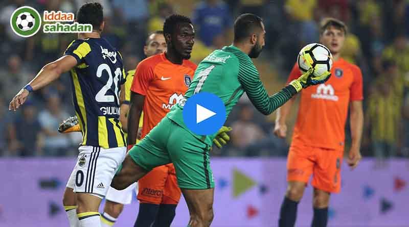Başakşehir Fenerbahçe Geniş Özet | İddaa Tahminleri || Maç Özetleri