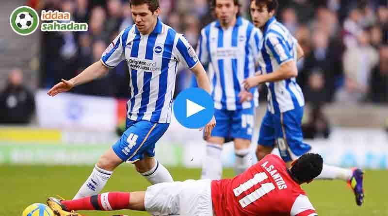 Brighton & Hove Albion Arsenal Ozet