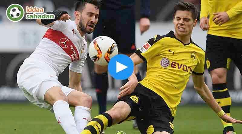 Borussia Dortmund Stuttgart Özet
