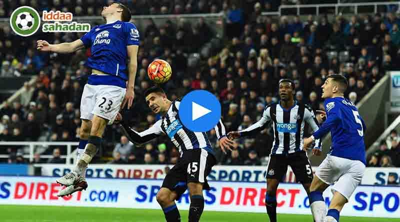 Everton Newcastle United Özet