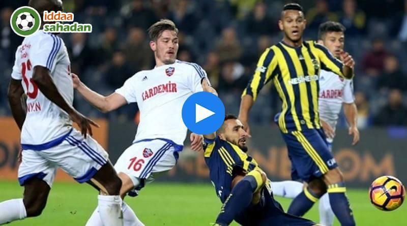 Karabükspor Fenerbahçe Özet