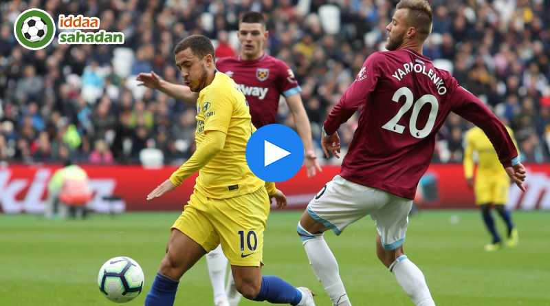 West Ham United Chelsea Özet